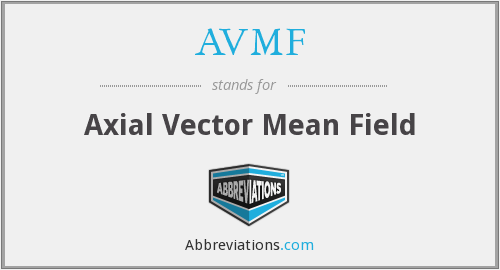 AVMF - Axial Vector Mean Field