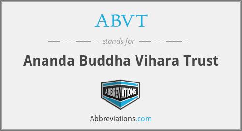 ABVT - Ananda Buddha Vihara Trust