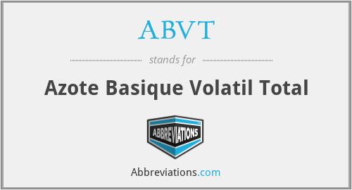 ABVT - Azote Basique Volatil Total