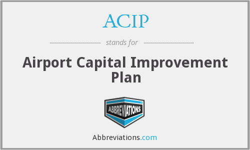 ACIP - Airport Capital Improvement Plan