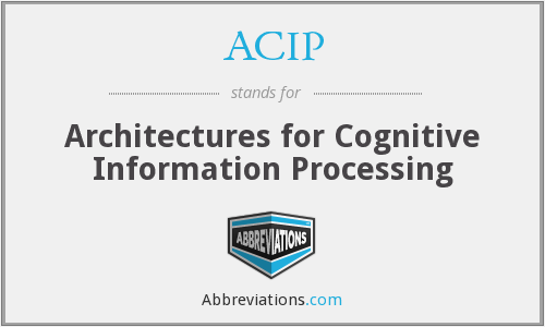 ACIP - Architectures for Cognitive Information Processing