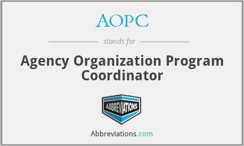 AOPC - Agency Organization Program Coordinator
