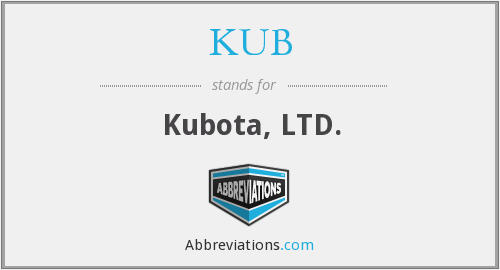 What does KUB stand for?
