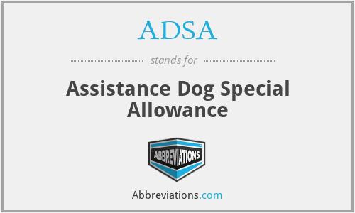 ADSA - Assistance Dog Special Allowance