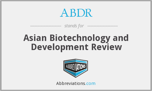 ABDR - Asian Biotechnology and Development Review