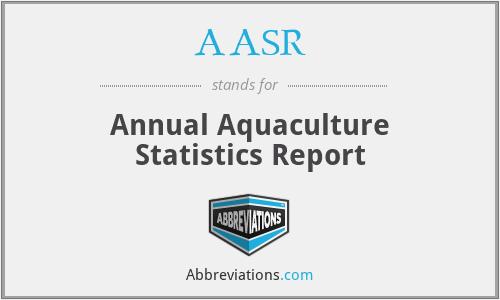 AASR - Annual Aquaculture Statistics Report
