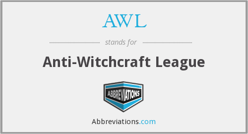 AWL - Anti-Witchcraft League