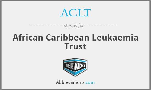ACLT - African Caribbean Leukaemia Trust