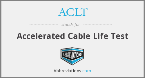 ACLT - Accelerated Cable Life Test