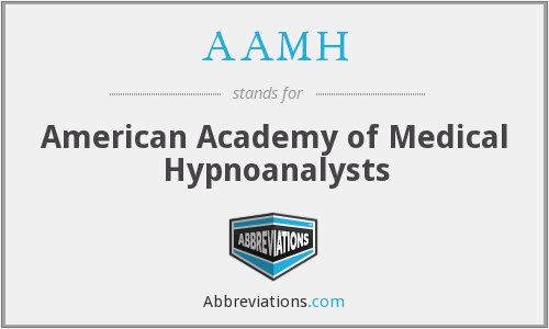 AAMH - American Academy of Medical Hypnoanalysts