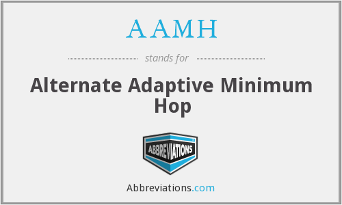 AAMH - Alternate Adaptive Minimum Hop