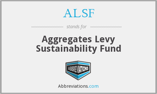 ALSF - Aggregates Levy Sustainability Fund