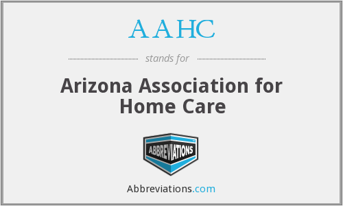 AAHC - Arizona Association for Home Care