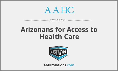 AAHC - Arizonans for Access to Health Care
