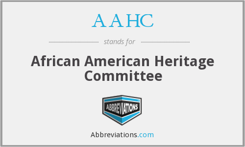 AAHC - African American Heritage Committee
