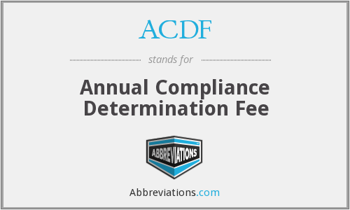 ACDF - Annual Compliance Determination Fee