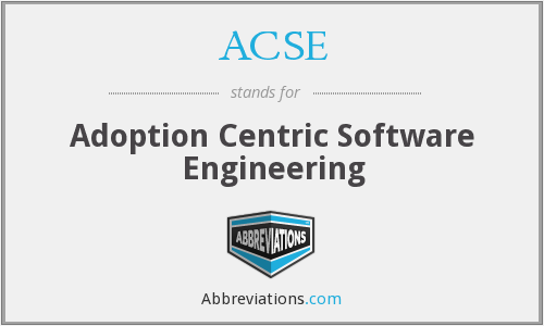 ACSE - Adoption Centric Software Engineering