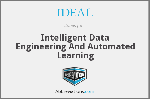 IDEAL - Intelligent Data Engineering And Automated Learning