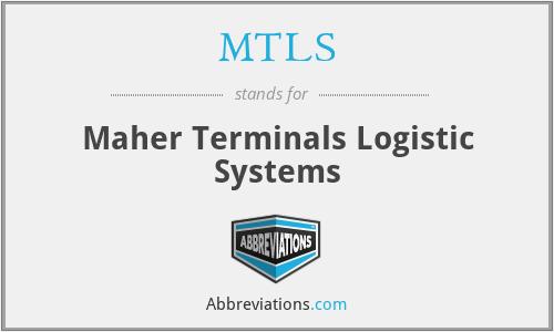 MTLS - Maher Terminals Logistic Systems