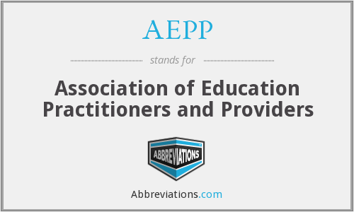AEPP - Association of Education Practitioners and Providers