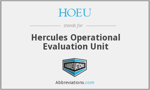 HOEU - Hercules Operational Evaluation Unit
