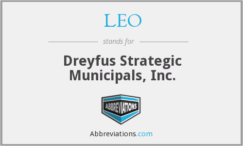 LEO - Dreyfus Strategic Municipals, Inc.