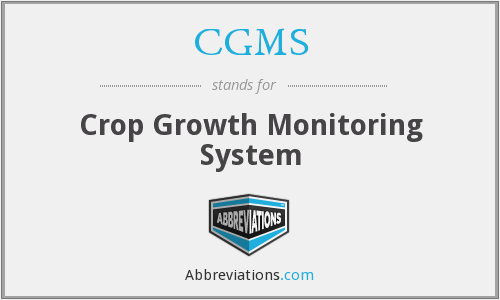 CGMS - Crop Growth Monitoring System