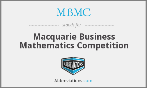 MBMC - Macquarie Business Mathematics Competition