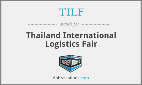 TILF - Thailand International Logistics Fair