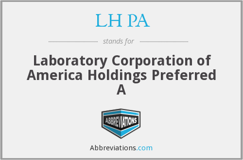 LH PA - Laboratory Corporation of America Holdings Preferred A