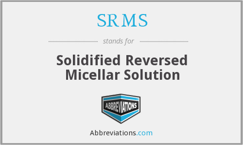 SRMS - Solidified Reversed Micellar Solution