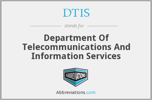 What does DTIS stand for?