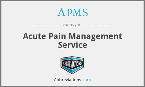 APMS - Acute Pain Management Service