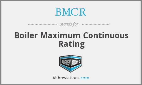 BMCR - Boiler Maximum Continuous Rating