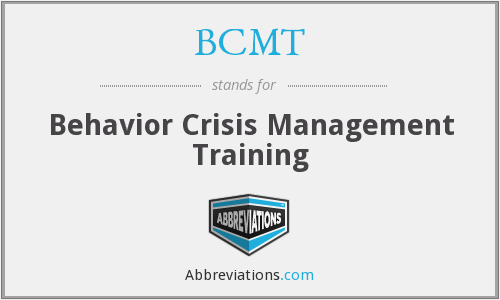 BCMT - Behavior Crisis Management Training