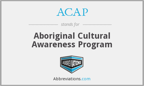 ACAP - Aboriginal Cultural Awareness Program