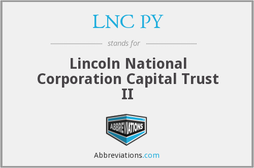 LNC PY - Lincoln National Corporation Capital Trust II