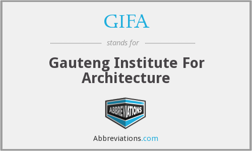 GIFA - Gauteng Institute For Architecture