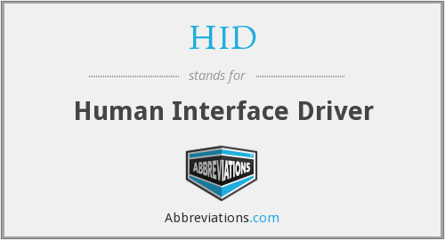 HID - Human Interface Driver