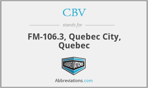 CBV - FM-106.3, Quebec City, Quebec