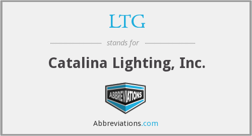LTG - Catalina Lighting, Inc.
