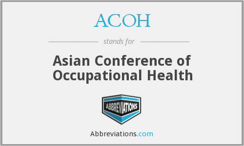 ACOH - Asian Conference of Occupational Health