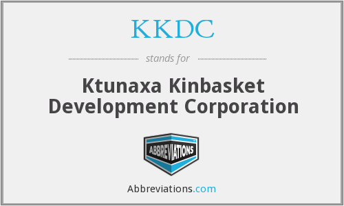 KKDC - Ktunaxa Kinbasket Development Corporation