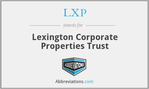 LXP - Lexington Corporate Properties Trust