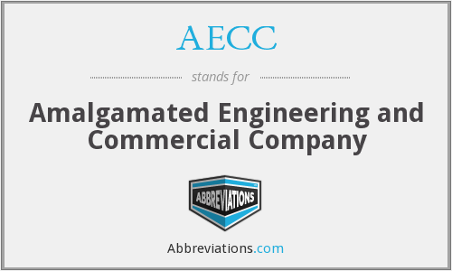 AECC - Amalgamated Engineering and Commercial Company