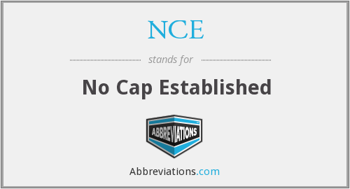 NCE - No Cap Established