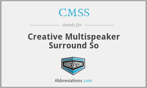CMSS - Creative Multispeaker Surround So