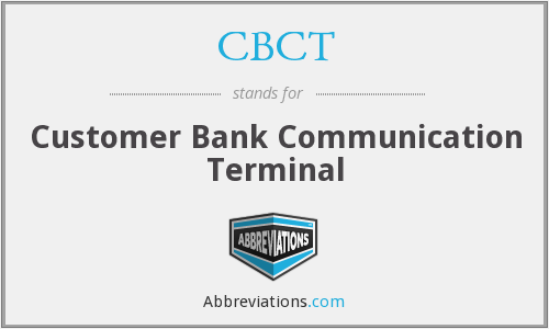 CBCT - Customer Bank Communication Terminal