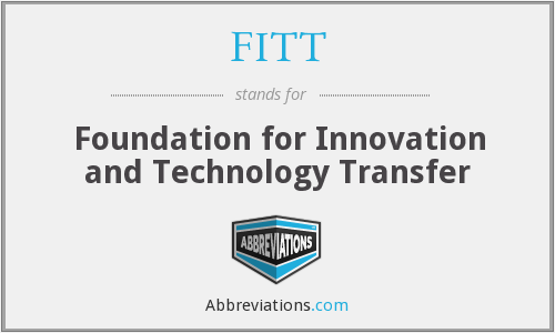 FITT - Foundation for Innovation and Technology Transfer