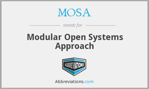 MOSA - Modular Open Systems Approach